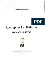 Ariel Álvarez Valdés Lo Que La Biblia No Cuenta