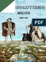 El Absolutismo_ 1652- 1751 - Ruben Ygua