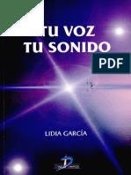 García, Lidia. La Voz Tu Sonido