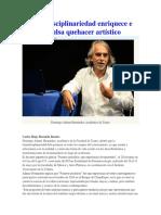 Transdisciplinariedad Enriquece e Impulsa Quehacer Artístico