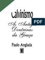 Calvinismo - As Antigas Doutrinas da Graca.pdf
