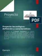 Proyecto definicion tipos y caracteristicas.pptx