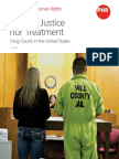 """""""Neither Justice Nor Treatment –Drug Courts in the United States"""""""