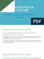 La Politica Educativa de Mexico de 1970-1982