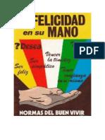 Lopez Rosemberg - La Felicidad En Su Mano - Normas Del Buen Vivir.doc