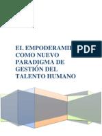 El Empoderamiento Como Nuevo Paradigma De Gestión Del Talento Humano ©2010 SNIES INF ™ Christian Hernán Bedoya Suárez