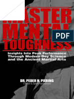 Master Mental Toughness - Insights Into Peak Performance Through Modern Day Science and the Ancient Martial Arts - Peder Piering - 2016 - 0990910970