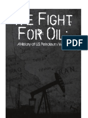 Coleman We Fight for Oil A History of US Petroleum Wars