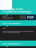 challenge is the crucible for greatness