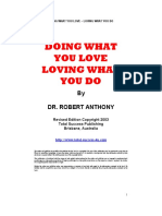 Robert Anthony Doing What You Love Loving What You Do