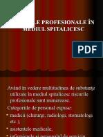 Riscuri Profesionale in Mediu Spitalicesc Curs III