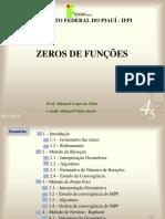 I - Zeros de Funções Reais
