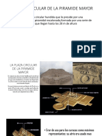 La Plaza Circular de La Piramide Mayor