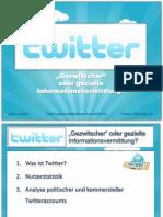 Twitter - Gezwitscher oder gezielte Informationsvermittlung?