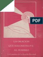GALENDE, F., La Oracion Que Reconstruye Al Hombre, Renovación Carismática Católica, 1979