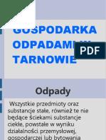Gospodarka Odpadami w Tarnowie Prezentacja Biol.