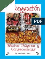El Reggaetón, Efectos, Peligros y Consecuencias