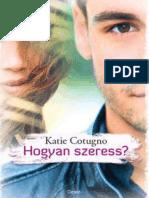 Katie Cotugno - Hogyan Szeress