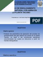 PROCESO DE ENDULZAMIENTO DEL GAS NATURAL CON AMINA EN LA PLANTA TACOBO