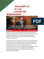 Cómo Persuadir Al Tribunal y La Construcción de Argumentos