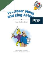 Professor Wong and King Arthur