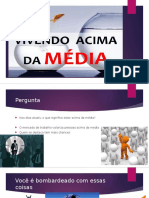 vivendoacimadamdia-151018010342-lva1-app6892.pptx