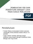pembuatan-ver-dan-penentuan-derajat-luka-pada-kasus.pptx