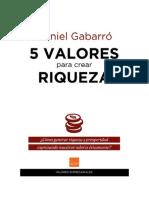 Descargar 5 Valores Para Crear Riqueza by Daniel Gabarro PDF EPub