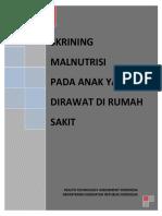 skrining malnutrisi pada anak yang dirawat di rumah sakit.pdf