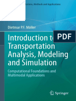 (Simulation Foundations, Methods and Applications) Dietmar P.F. Möller (Auth.)-Introduction to Transportation Analysis, Modeling and Simulation_ Computational Foundations and Multimodal Applications-S