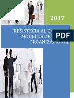 Resistecia Al Cambio y Modelos de Cambio Organizacional Universidad (1)