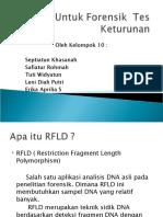 RFLD Untuk Forensik Tes Keturunan Kel10