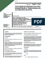 NBR 11506 - Espuma Rigida de Poliuretano Para Fins de Isolacao Termica - Determinacao Da Massa Es