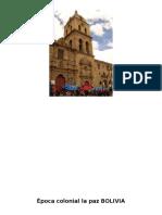 Época Colonial La Paz BOLIVIA