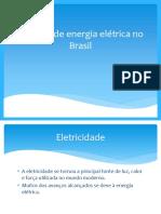 Geração de Energia Elétrica No Brasil