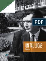 Julio Cortázar. Un Tal Lucas [Fragmentos] (Un Tal Lucas, 1979)