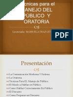 Tecnicas Para El Manejo Del Publico y Oratoria