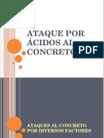 ATAQUE POR ÁCIDOS AL CONCRETO.pptx