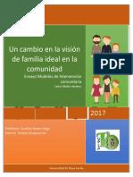 Un cambio en la visión de familia ideal en la comunidad