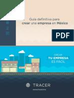 Guia Definitiva Para Crear Una Empresa en México