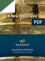 Barrick Gold • Second Quarter 2010 Results