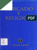 Francois Houtart - Mercado y Religión; DeI 2001
