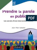 Prendre La Parole en Public-Les Secrets Dune Intervention Réussie - Jean-Marc Sabatier
