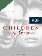 #1 Children of Vice - J.J. McAvoy