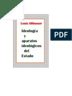 Ideologia y Aparatos Ideológicos Del Estado - LOUIS ALTHUSSER
