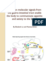Molecular Signals in Appetite and Satiety
