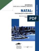 CLEMENTINO; FERREIRA (Orgs.), 2015. Natal - Trasnformações Na Ordem Urbana