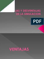 ventajasydesventajasdelasimulacion-130828191358-phpapp02