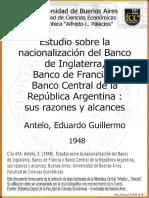 Antelo, Estudio Sobre La Nacionalización Del Banco de Inglaterra, Francia y Argentina