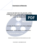 PEREIRA, Frank Marcos da Silva. Gestão de riscos e plano de ações emergenciais aplicado à barragem de contenção de rejeitos Casa de PedraCSN. 2009..pdf